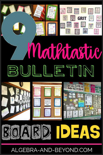 9 MATHTASTIC BULLETIN BOARD IDEAS - ALGEBRA AND BEYOND
